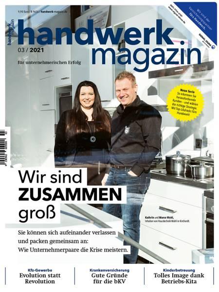 handwerk magazin - Ausgabe 3/2021
