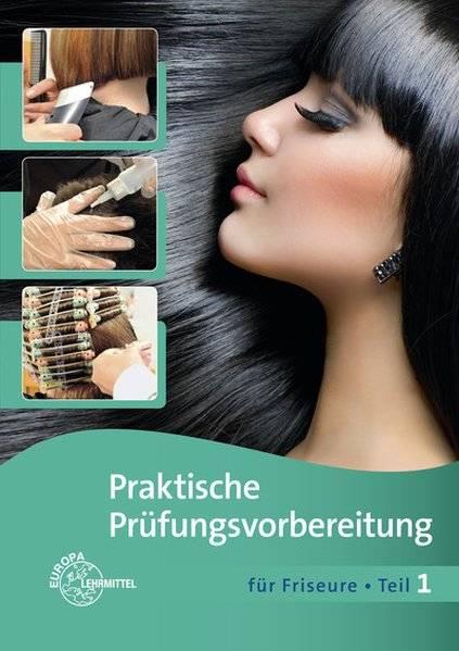 cover_Praktische_Prüfungsvorbereitung_für_Friseure_Teil_1