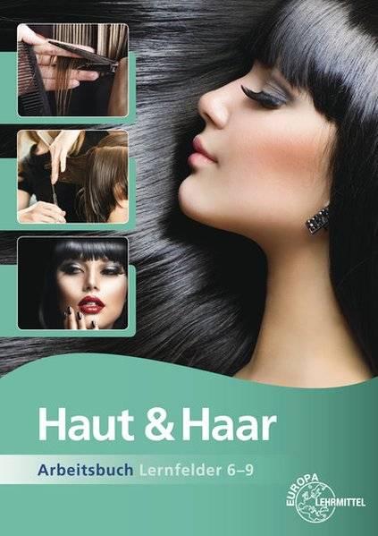 cover_Haut_&_Haar_Arbeitsbuch_Lernfelder_6-9