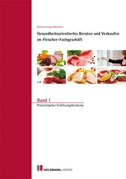 cover_Gesundheitsorientiertes_Beraten_und_Verkaufen_im_Fleischer-Fachgeschäft