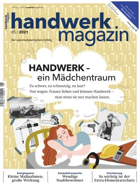 handwerk magazin - Ausgabe 5/2021