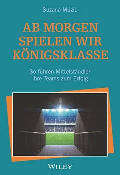 cover_Ab_morgen_spielen_wir_Königsklasse