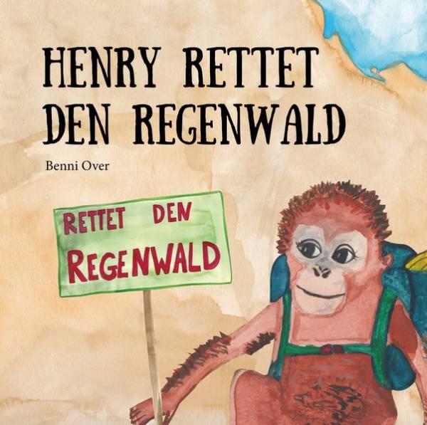 cover_Henry_rettet_den_Regenwald