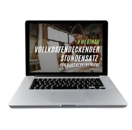 Webinar – Vollkostendeckender Stundensatz für Handwerksbetriebe