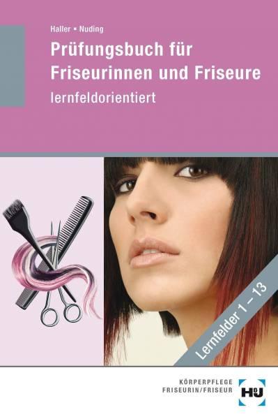 cover_pruefungsbuch-fuer-friseurinnen-und-friseure_lernfeldorientiert