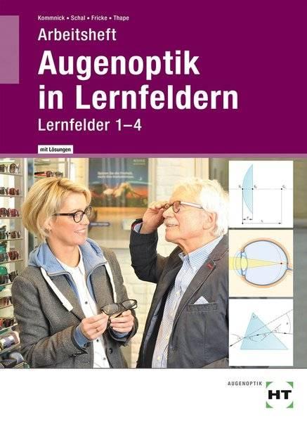 cover_Arbeitsheft_mit_eingetragenen_Lösungen_Augenoptik_in_Lernfeldern