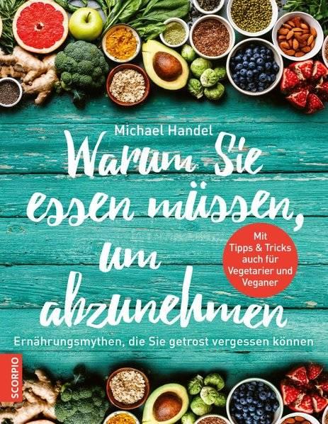 cover_Warum_Sie_essen_müssen,_um_abzunehmen