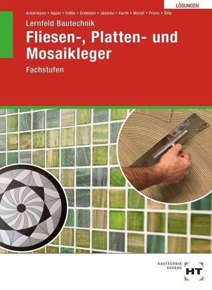 cover_Lösungen_zu_Lernfeld_Bautechnik_Fliesen-,_Platten-_und_Mosaikleger