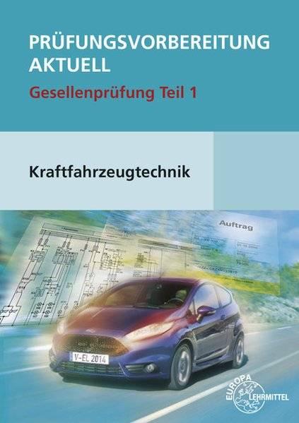 cover_Prüfungsvorbereitung_aktuell_Kraftfahrzeugtechnik_Teil_1