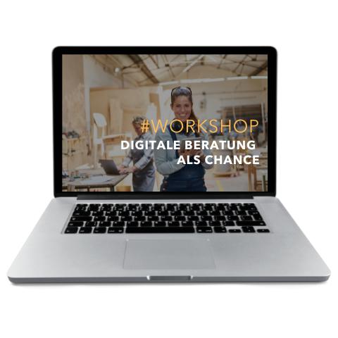 Workshop - DIGITALE BERATUNG ALS CHANCE - Erfolgreich beraten und verkaufen via Zoom und Co.