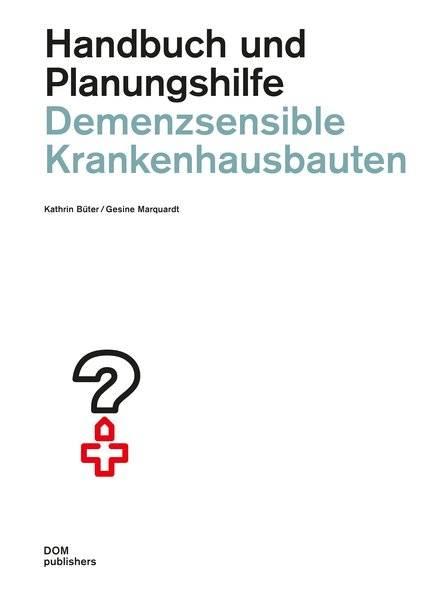 cover_Demenzsensible_Krankenhausbauten