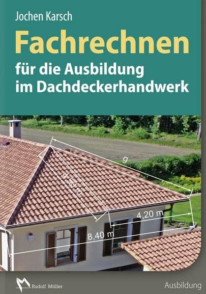 cover_Fachrechnen_für_die_Ausbildung_im_Dachdeckerhandwerk