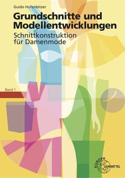 cover_Grundschnitte_und_Modellentwicklung_Schnittkonstruktion_für_Damenmode