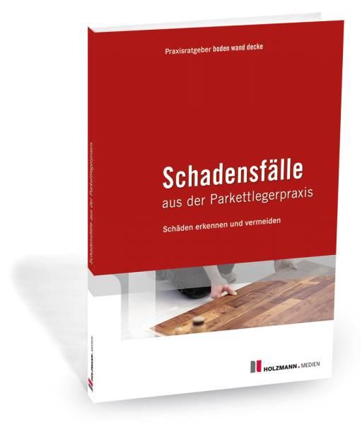 cover_schadensfaelle-aus-der-parkettlegerpraxis