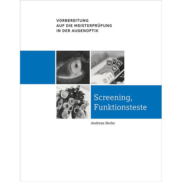 Screening, Funktionsteste