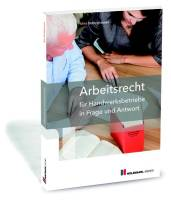 cover_Arbeitsrecht_für_Handwerksbetriebe_in_Frage_und_Antwort