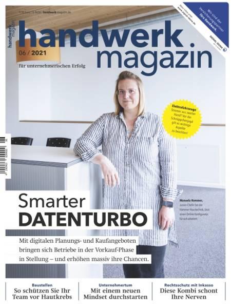 handwerk magazin - Ausgabe 6/2021