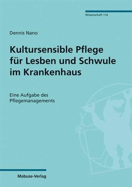 cover_Kultursensible_Pflege_für_Lesben_und_Schwule_im_Krankenhaus