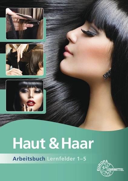 cover_Haut_&_Haar_Arbeitsbuch_Lernfelder_1-5