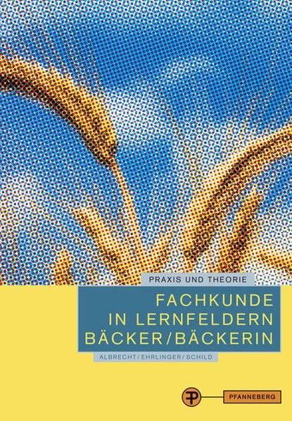 cover_Fachkunde_in_Lernfeldern_Bäcker/Bäckerin