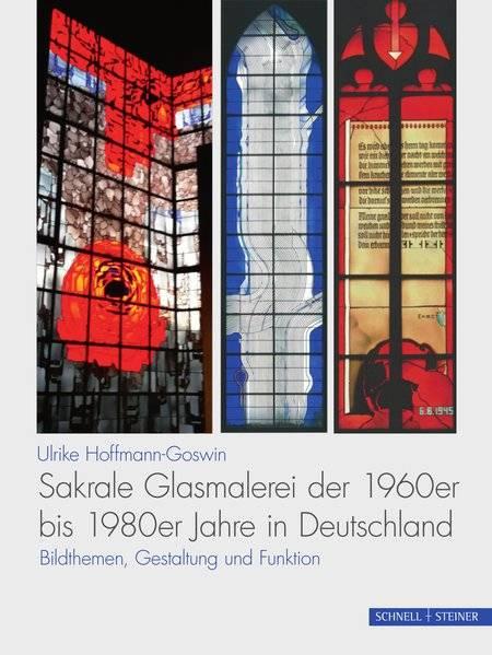 cover_Sakrale_Glasmalerei_der_1960er_bis_1980er_Jahre_in_Deutschland