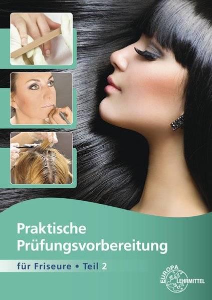 cover_Praktische_Prüfungsvorbereitung_für_Friseure_Teil_2